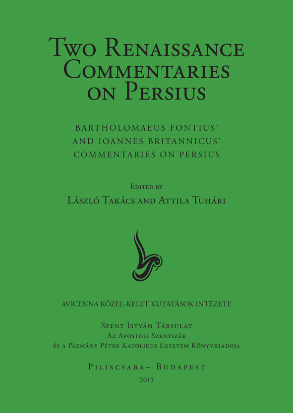 Two Renaissance Commentaries on Persius