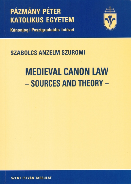 Medieval canon law -sources and theory-