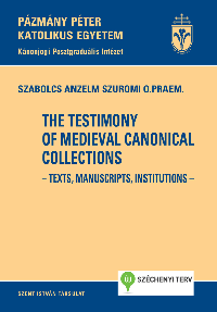 The Testimony of Medieval Canonical Collections